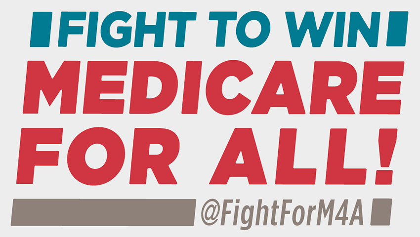 Fight to Win Medicare for All!